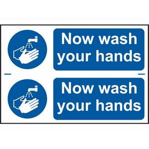 300 X 200mm Now Wash Your Hands