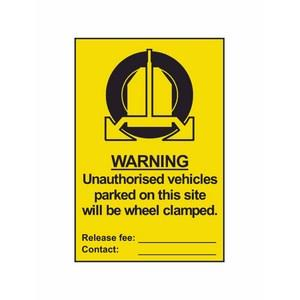 200 X 300mm Unauthorised Vehicles Clamped